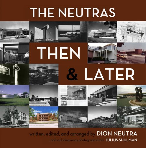 The Neutras: Then and Later book cover