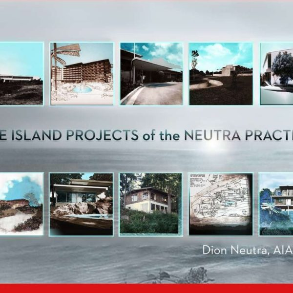 Islands Projects of the Neutra Practice
